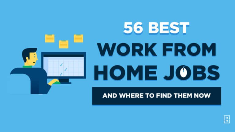 56 Best Work From Home Jobs and Where to Find Them Today