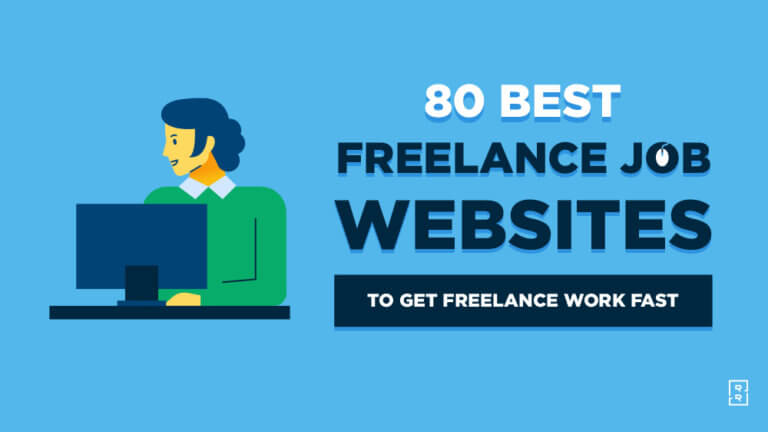 80 Best Freelance Jobs Websites to Get the Best Freelance Work This Year