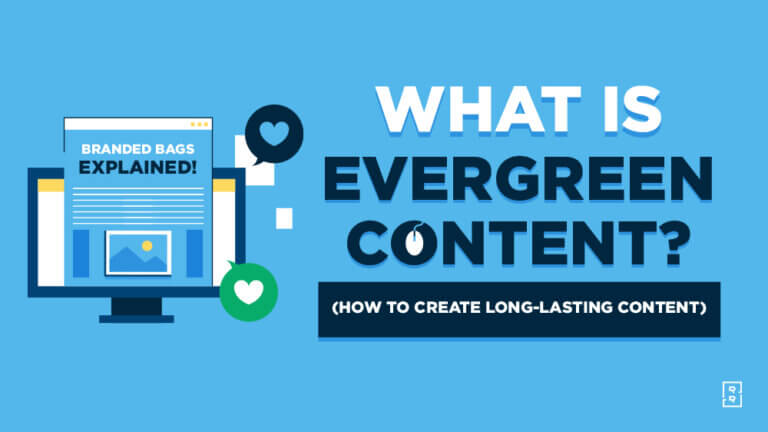 What is Evergreen Content - Blogger's Guide to Creating Long-Lasting Evergreen Content