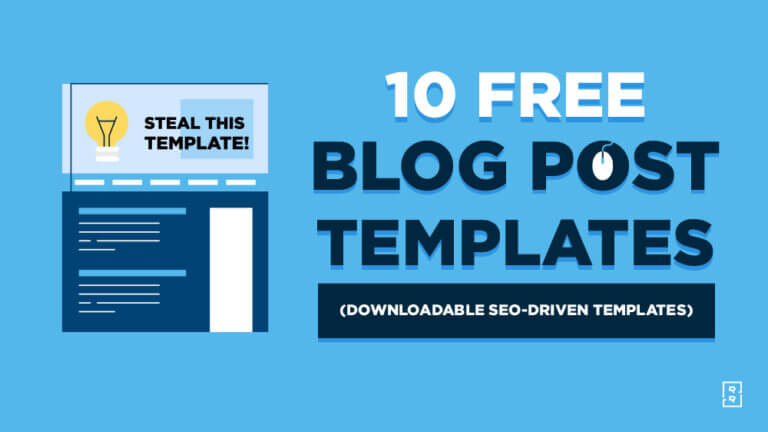 10 Blog Post Templates to Download (Free SEO Driven Template)