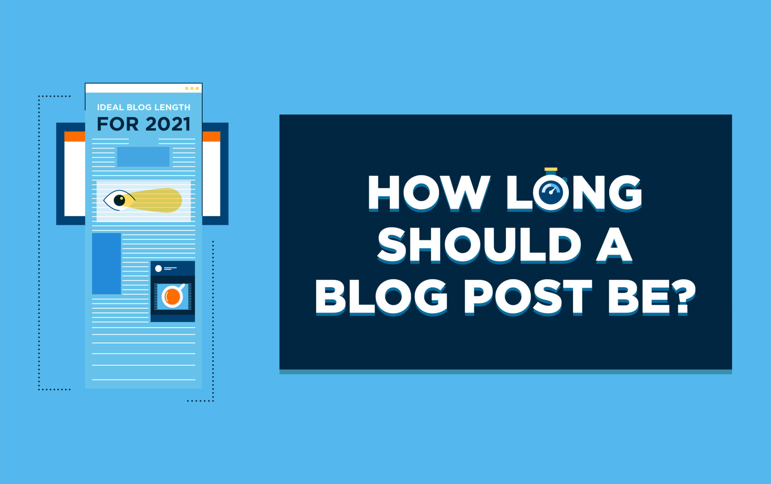 How Long Should a Blog Post Be? Ideal Word Count for SEO Blog Posts